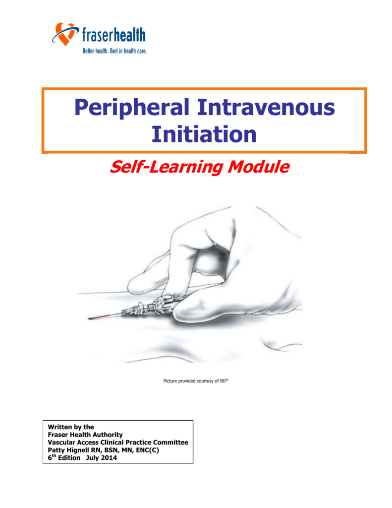 Self Learning Module: Peripheral Intravenous Initiation