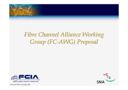 Fibre Channel Alliance Working Group Kickoff