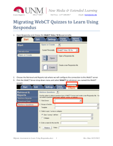 Migrating WebCT Quizzes to Learn Using Respondus
