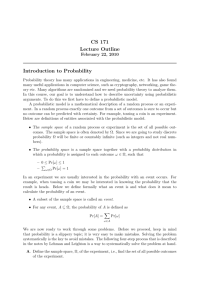CS 171 Lecture Outline Introduction to Probability