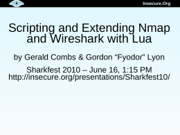 Scripting and Extending Nmap and Wireshark with Lua