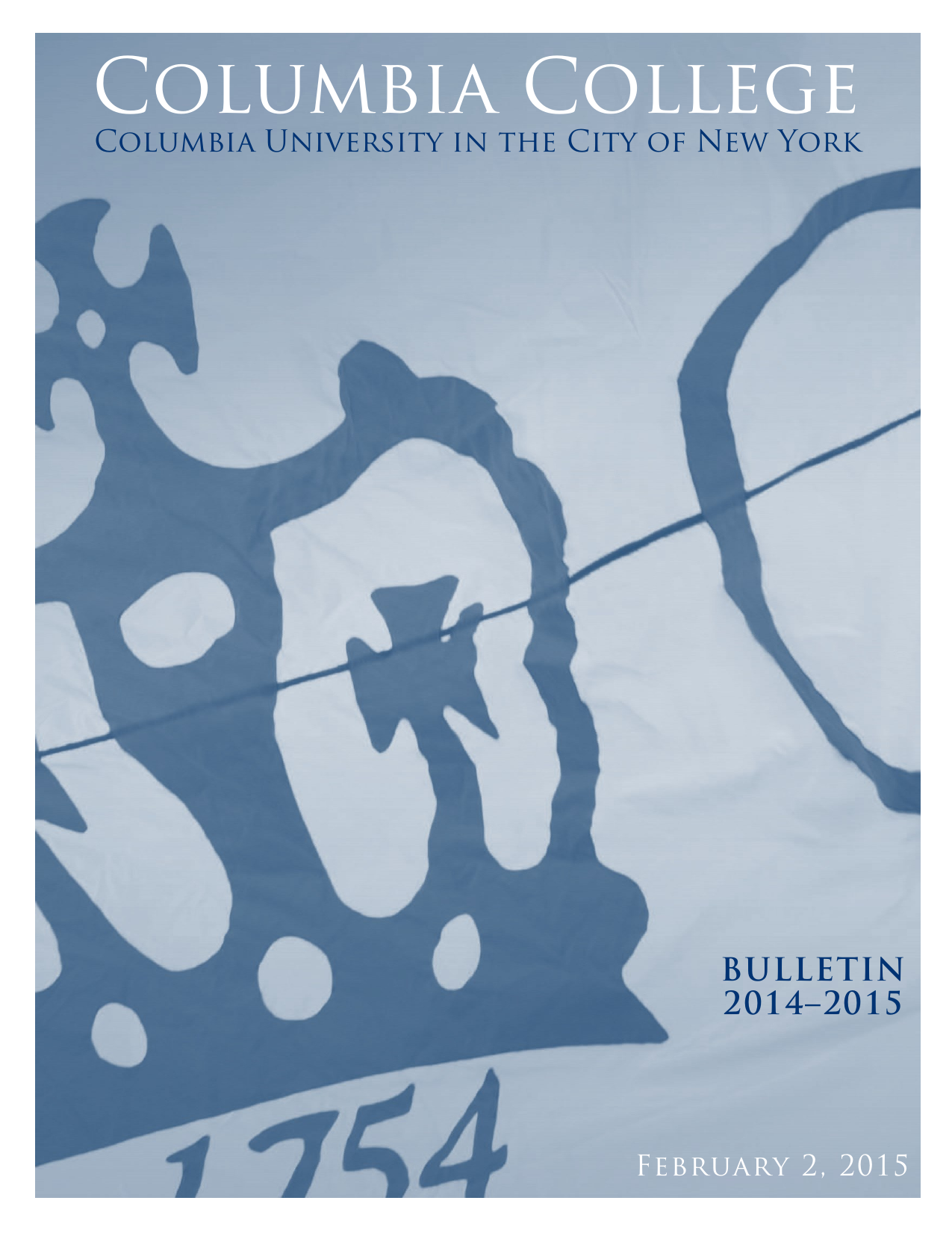 2014 2015 Columbia College Bulletin