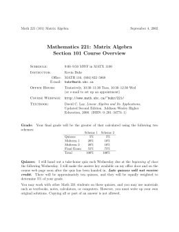 Mathematics 221: Matrix Algebra Section 101 Course Overview
