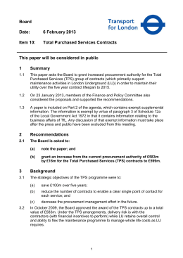 6 February 2013 Item 10: Total Purchased Services Contracts This