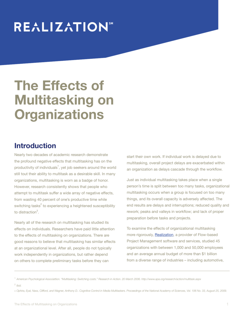 The Effects of Multitasking on Organizations