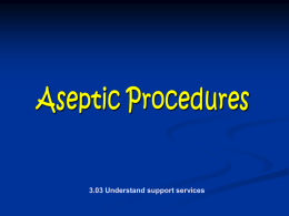 Aseptic procedures