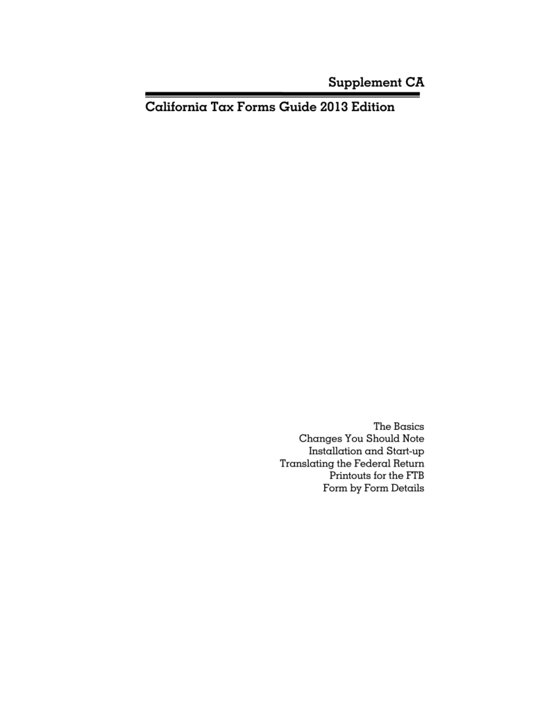 California Supplement Tax Forms Guide 2013 Edition