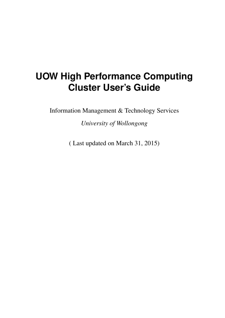 UOW High Performance Computing Cluster User's Guide