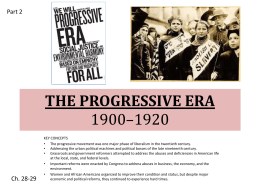 THE PROGRESSIVE ERA 1900–1920