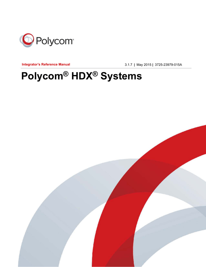 newest 02dc6 18a6a Integrator s Reference Manual for Polycom HDX Systems, Version