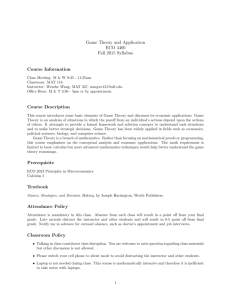 Game Theory and Application ECO 4400 Fall 2015 Syllabus Course