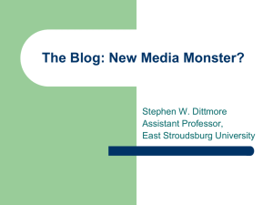 The Blog: New Media Monster?