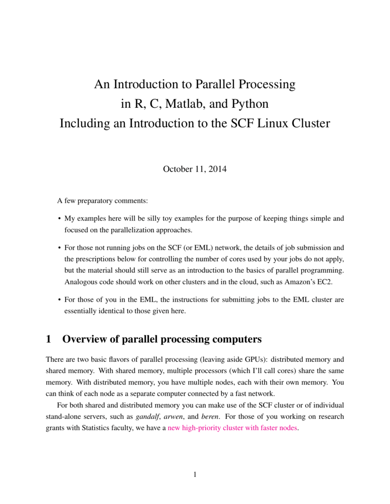 An Introduction to Parallel Processing in R, C, Matlab, and