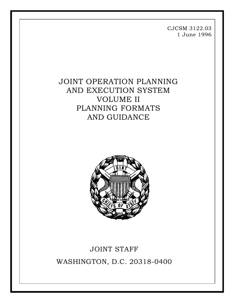 CJCSM 3122 03, Joint Operation Planning and