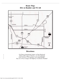 Route Map: DIA to Boulder and NCAR Directions: