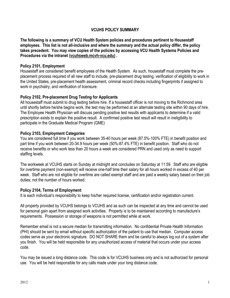 VCUHS POLICY SUMMARY The following is a summary of VCU