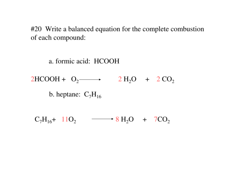 Write a balanced equation for the complete combustion of heptane free descriptive essay favorite place