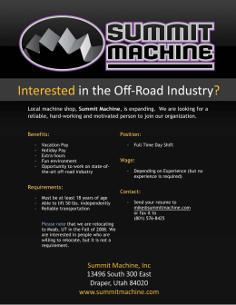 Local machine shop, Summit Machine, is expanding. We are looking