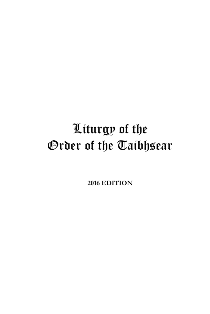 Liturgy of the Order of the Taibhsear 2016 Edition