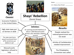How did Shays Rebellion impact the writing of the U.S ...