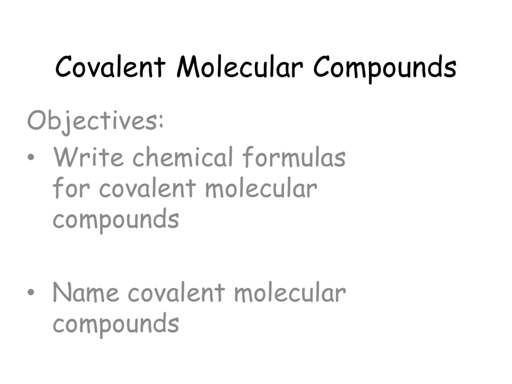 Covalent Molecular Compounds
