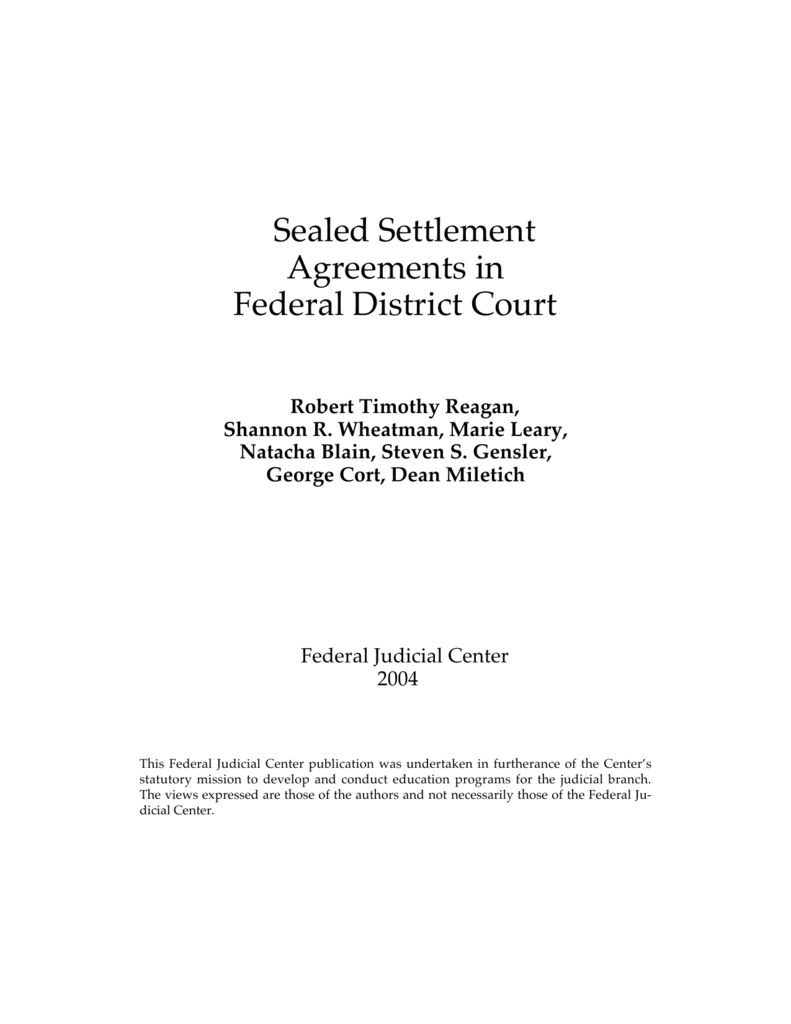 Sealed Settlement Agreements in Federal District Court