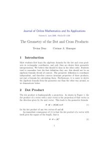The Geometry of the Dot and Cross Products