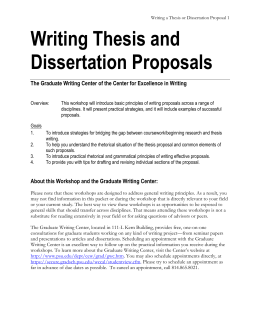 proposal and thesis writing How to write your best dissertation: step-by-step guide when you get to the point of writing a dissertation step 1: write a winning dissertation proposal.