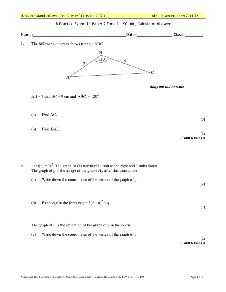IB Practice Exam: 11 Paper 2 Zone 1 – 90 min, Calculator