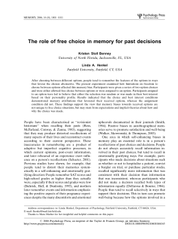 The role of free choice in memory for past decisions