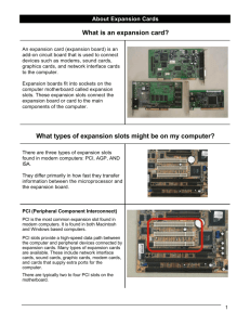 What is an expansion card? What types of expansion slots might be