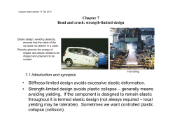 Stiffness-limited design avoids excessive elastic deformation