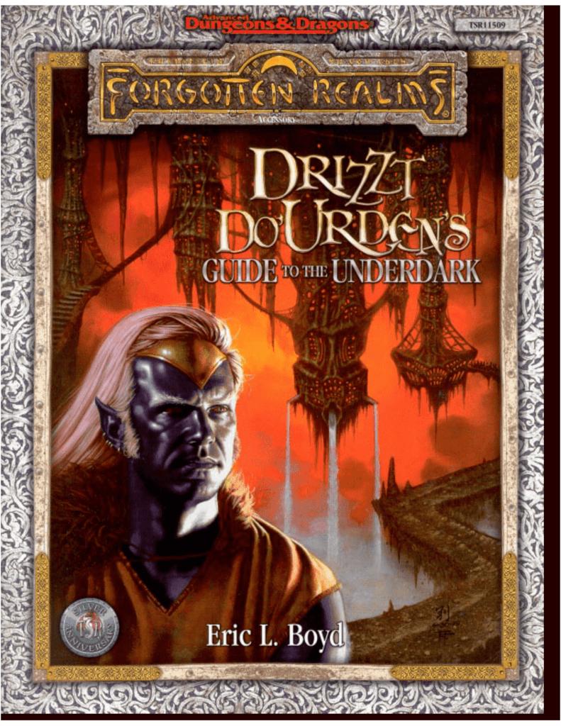 Drizzt Do'Urden's Guide to the Underdark