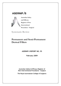 Permanent and Semi-Permanent Dermal Fillers