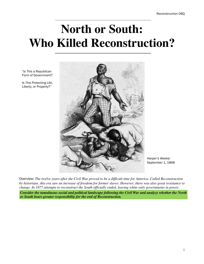 dbq essays reconstruction Note: the thematic and dbq essays are graded on a scale of 1 (lowest) to 5 (highest) dating back to the days of reconstruction, the government attempted to give african americans rights to.