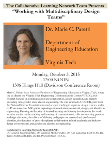 Dr. Marie C. Paretti Department of Engineering Education Virginia