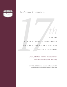 Conference Proceedings Credit, Markets, and the Real Economy: Is