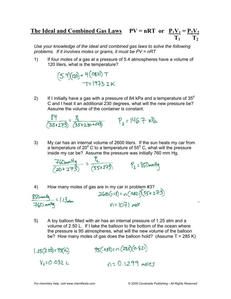 The Ideal and Combined Gas Laws PV = nRT or P1V1