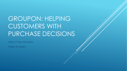 Groupon: Helping Customers with purchase decisions