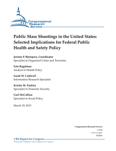 Public Mass Shootings in the United States: Selected Implications
