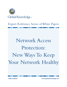 Network Access Protection: New Ways To Keep Your