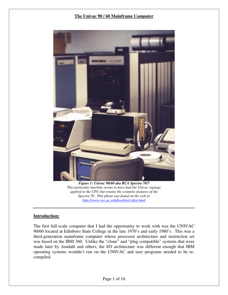 The Univac 90 / 60 Mainframe Computer