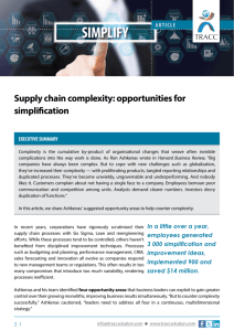 Supply chain complexity: opportunities for simplification