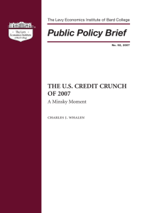 The US Credit Crunch of 2007 - Levy Economics Institute of Bard