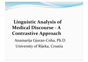 Linguistic Analysis of Medical Discourse -‐ A Contrastive