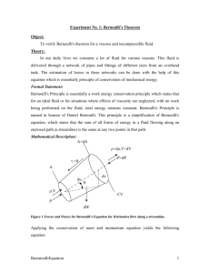 Experiment No. 1: Bernoulli's Theorem Object: To verify Bernoulli's