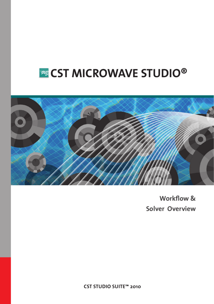CST Microwave Studio Tutorial - Faculty of Information
