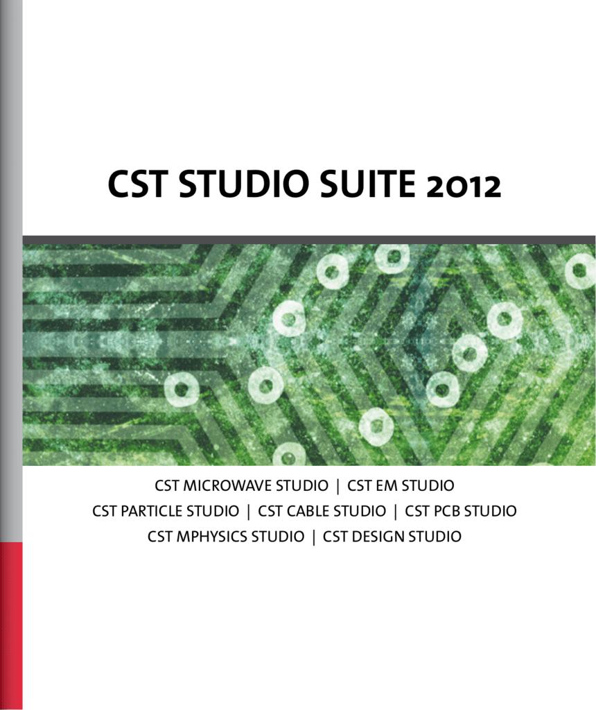 CST STUDIO SUITE 2012