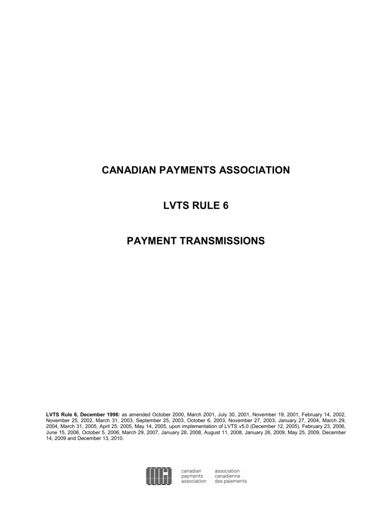 LVTS RULE 6 - PAYMENT TRANSMISSIONS
