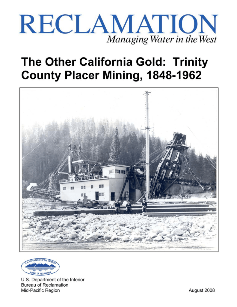 The Other California Gold: Trinity County Placer Mining